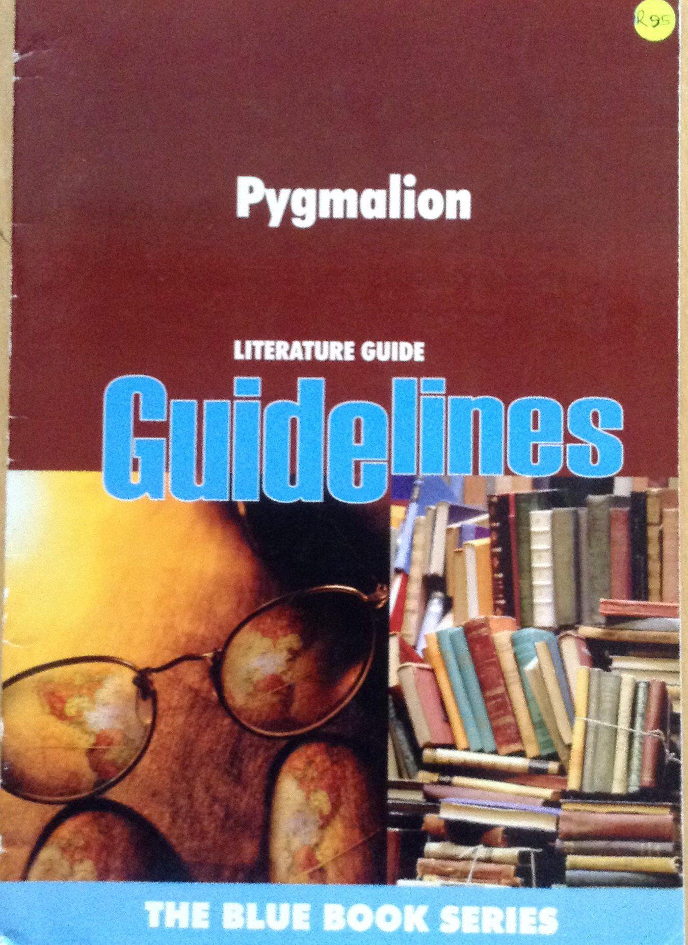 Pygmalion ...