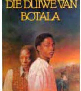 Die Duiwe Van Botala