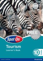 Spot On Tourism Grade 10 Learner Book